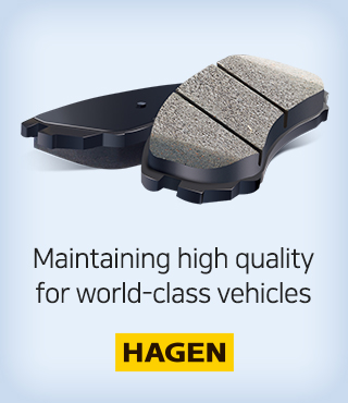 HAGEN, maintaining high quality for world-class vehicles.